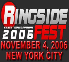 Ringside Fest 2006 – Ringside Fest